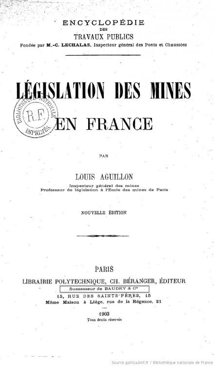 Législation_des_mines_en_France_[...]Aguillon_Louis-Charles-Marie_bpt6k58187945.JPEG